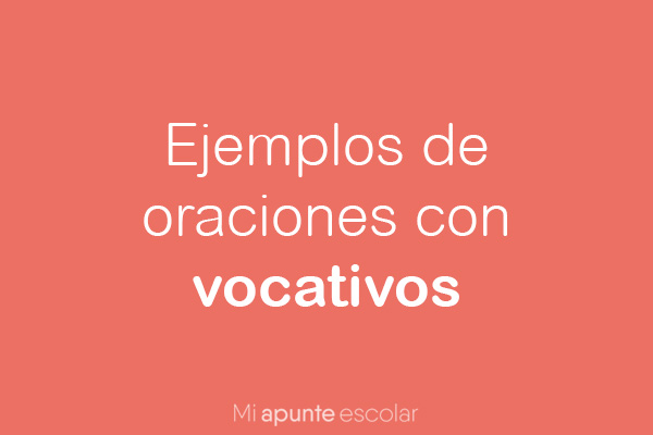 oraciones con vocativo ejemplo