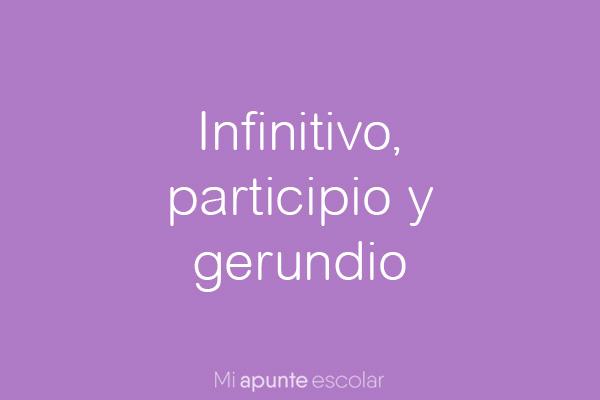 infinitivo gerundio y participio